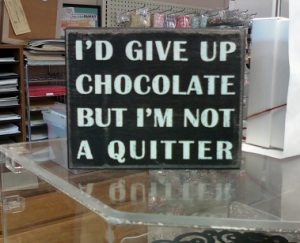 Sign-GiveUpChocolate