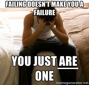 Meme-FailingNotFailure