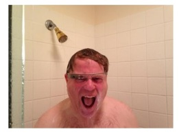 Google Glass - crazy man in shower