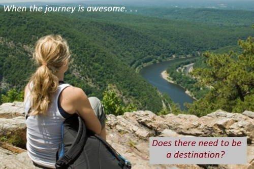 When the Journey is Awesome