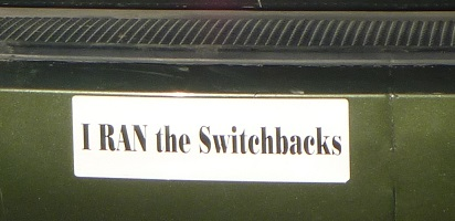 Bumper Sticker - I RAN the Switchbacks